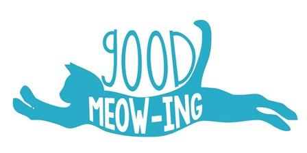 Good Meowing by Erin Clark art print